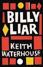 Billy Liar : 20th Century - Keith Waterhouse