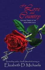 For Love and Country - Elizabeth D Michaels