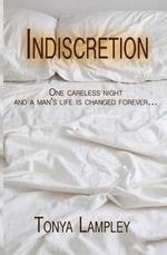 Indiscretion - Tonya Lampley
