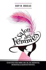 Salon Des Femmes - Gary M Douglas