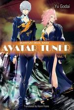 Avatar Tuner, Vol. 1 - Yu Godai