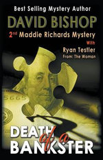 Death of a Bankster, a Maddie Richards Mystery - David Bishop