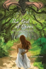 The End of Never - Tammy Turner