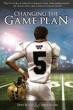 Changing the Game Plan - Trey Rood