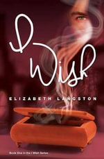 I Wish - Elizabeth Langston