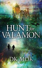 Hunt for Valamon - Dk Mok