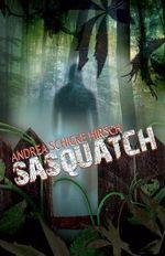 Sasquatch - Andrea Schicke Hirsch
