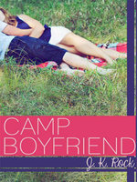 Camp Boyfriend - J. K. Rock