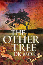The Other Tree - DK Mok
