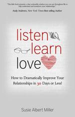 Listen, Learn, Love - Susie Albert Miller