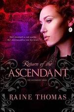Return of the Ascendant - Raine Thomas