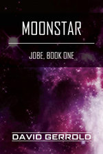 Moonstar : Jobe, Book One - David Gerrold