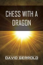 Chess with a Dragon - David Gerrold