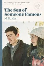 The Son of Someone Famous - M E Kerr