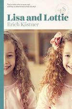Lisa and Lottie - Erich Kastner