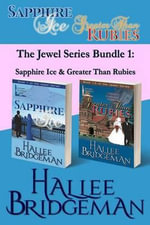 The Jewel Trilogy Bundle 1 : Sapphire & Rubies - Hallee Bridgeman