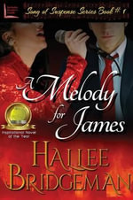 A Melody for James : Part 1 of the Song of Suspense Series - Hallee Bridgeman