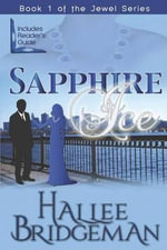 Sapphire Ice : The Jewel Series Book 1 - Hallee Bridgeman