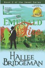 Emerald Fire : The Jewel Series Book 3 - Hallee Bridgeman