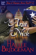 An Aria for Nick : Part 2 of the Song of Suspense Series - Hallee Bridgeman