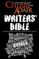 Cherry Adair's Writers' Bible - Cherry Adair