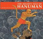 The Mighty Tale of Hanuman - Saker Mistri
