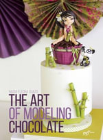 The Art of Modeling Chocolate - Nadia Flecha Guazo
