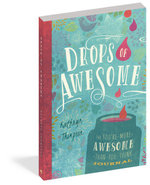 Drops of Awesome : The You're-More-Awesome-Than-You-Think Journal - Kathryn Thompson