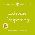 Extreme Couponing - Mary Potter Kenyon