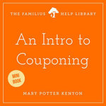 An Intro to Couponing - Mary Potter Kenyon