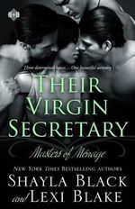 Their Virgin Secretary : Masters of Menage 6 - Shayla Black