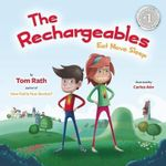 The Rechargeables : Eat Move Sleep - Tom Rath
