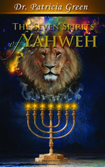 The Seven Spirits of Yahweh - Patricia Green