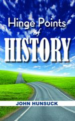 Hinge Points of History - John Hunsuck