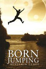 Born Jumping - Benjamin Genet