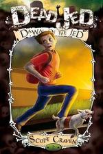 Dawn of the Jed - Scott Craven