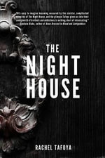 The Night House - Rachel Tafoya