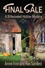 Final Sale : A Bittersweet Hollow Mystery - Annie Irvin