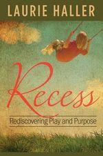 Recess - Laurie Haller