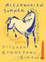 Alexandrian Summer - Yitzhak Gormezano Goren