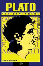 Plato for Beginners - Robert Cavalier