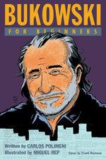Bukowski For Beginners - Carlos Polimeni