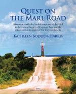 Quest on the Marl Road - Kathleen Bodden-Harris