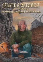 Mister October, Volume I - An Anthology in Memory of Rick Hautala : A Novel - Neil Gaiman