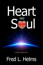 Heart and Soul - Fred L. Helms