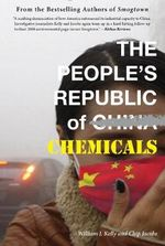 The People's Republic of Chemicals - William J. Kelly
