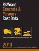 Rsmeans Concrete and Masonry Cost Data 2014 : History, Culture, Politics