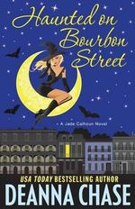 Haunted on Bourbon Street - Deanna Chase