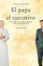 El papa y el ejecutivo - Andreas Widmer