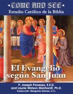 Come and See : El Evangelio segun San Juan - Fr. Joseph Ponessa